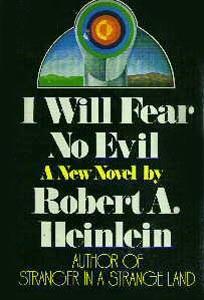 Robert A. Heinlein's I WILL FEAR NO EVIL original hardback Cover